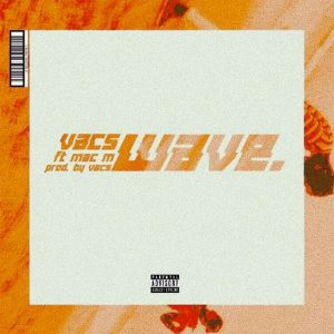 Wave by Vacs feat. Mac M