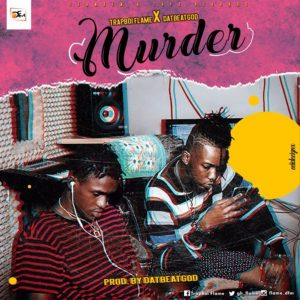 Murder by TrapBoi Flame feat. DatbeatGod
