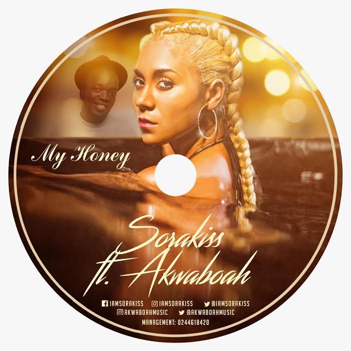 Sorakiss - My Honey (Feat. Akwaboah) (Prod by KillBeatz)
