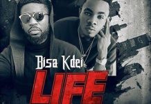 Bisa K'dei - Life (Feat Patoranking) (Prod by Mix Masta Garzy)