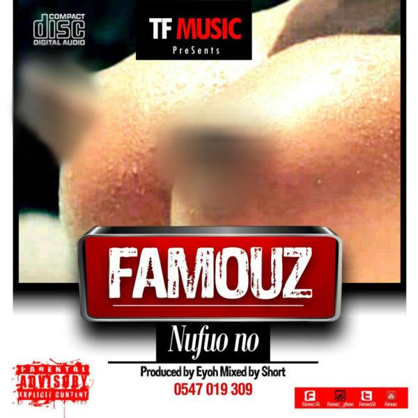 Famouz - Nufuo No (Prod By Eyoh)