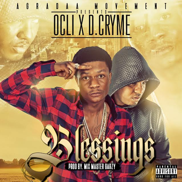 Ocli - Blessings (Feat. Dr Cryme) (Prod. by Mix Masta Garzy)