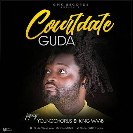 Guda - Court date (Feat Young Chorus & King Waab)