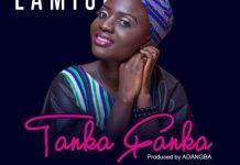 Lamisi - Tanka Fanka (Prod. by Adangba)