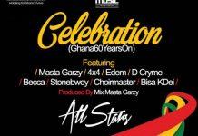 Mix Masta Garzy - Celebration (Feat 4X4, Edem, D Cryme, Becca, Stonebwoy, Choir Master, Bisa Kdei)