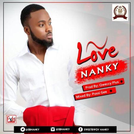 Nanky - Love (Prod by QweccyPlus)