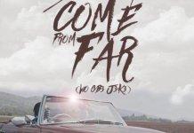 Stonebwoy - Come From Far (Wo Gb3 J3k3) (Prod By Mix Masta Garzy)