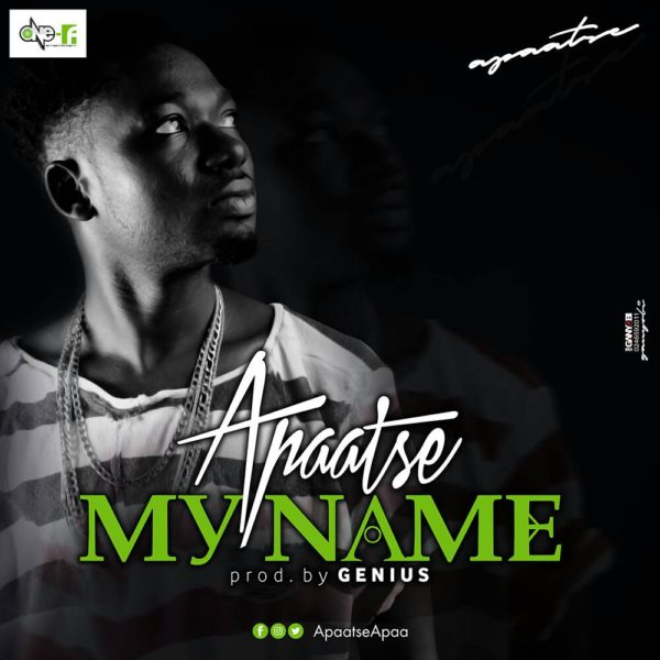 Apaatse - My Name (Prod by Genius Selection)