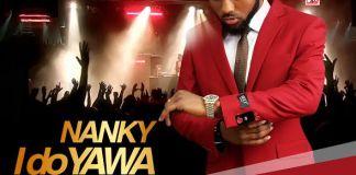 Nanky - I Do Yawa (Prod. by MethMix) (GhanaNdwom.com)