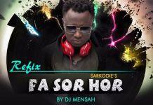 Sarkodie - Fa Sor Hor (Remake) (Feat. DJ Mensah) (Prod By MOG Beats)