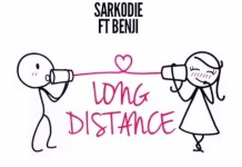 Sarkodie - Long Distance (Feat. Benji) (Prod by. Oteng)