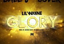 Ball J - Glory (Feat Lil Wayne)