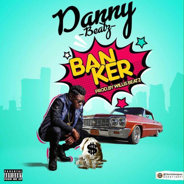 Danny Beatz - Banker (Sponsor Cover) (Prod. by Willis Beatz)
