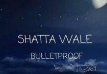 Shatta Wale - BulletProof (Prod. by WillisBeatz)
