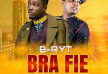 B-Ryt - Bra Fie (Feat. D Cryme) (Prod. by Lexyz)