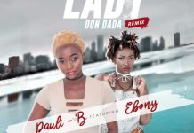 Pauli-B - Lady Don Dada (Remix) (Feat Ebony Reigns)