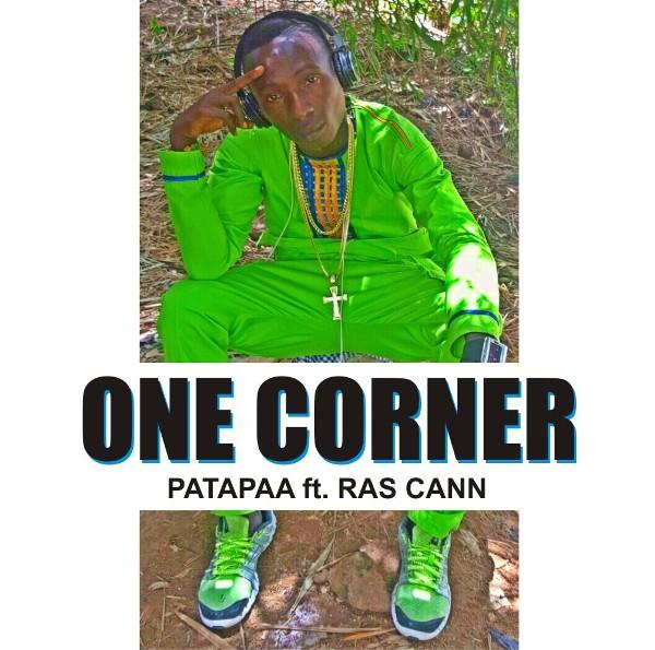 Patapaa - One Corner (Feat. Ras Cann)