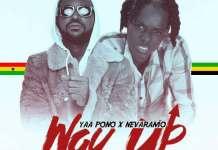 Yaa Pono x Nevaramo - Way Up (Prod. by Ray Rock)