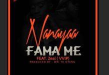 NanaYaaFtZeal-Famame
