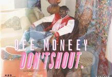 Dee Moneey - Dont shout (Prod by. Kuvie)