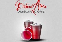 Deon Boakye X KinG Prinz - Babiaa Awu (Prod. by Fimfim)