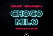 DredW x WondaBoy - Choco Milo (Prod. By DredW)