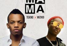 Tekno x Wizkid - MAMA (Prod. by Spotless)