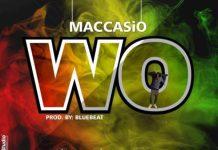 Maccasio - Wo (Olamide Cover)