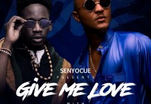 Senyo Cue - Give Me Love (Feat. Mr Eazi & Fareed) (GhanaNdwom.com)