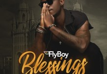 FlyBoy - Blessings (Feat. B4bonah) (Prod By Zodiac)