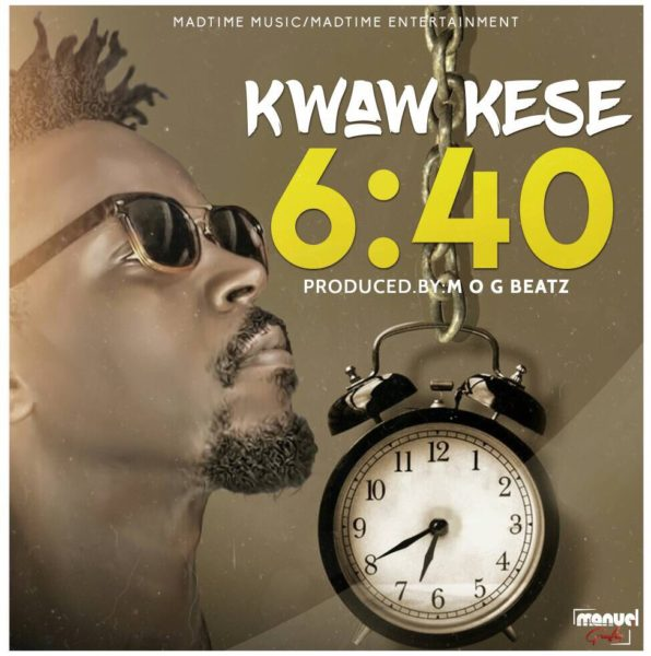 Kwaw Kese – 6: 40 (Prod By MOG Beatz)