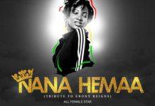 MUSIGA - Nana Hemaa (Ebony Tribute) (Feat Adina, MzVee, Efya, Freda Rhymes, Eshun, Feli Nuna & Adomaa)