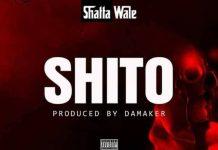 Shatta Wale - Shito (Prod. by MOG Beatz)