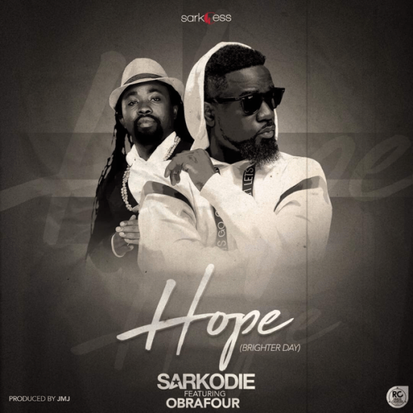 Sarkodie - Hope (Brighter Day) (Feat Obrafour) (Prod. by JMJ)