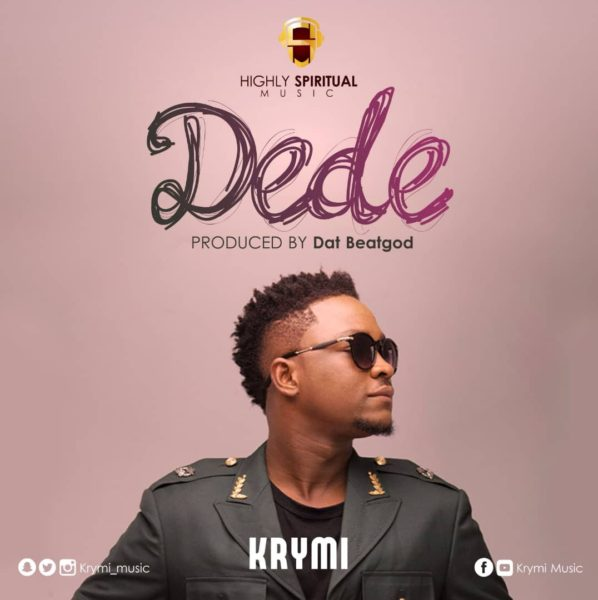 Highly Spiritual's Krymi Drops New Music Dede