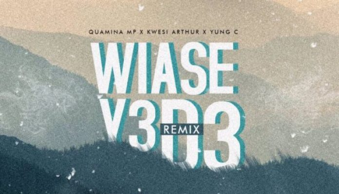 Quamina MP – WYD (Wiase Y3 D3) (feat Kwesi Arthur & Yung C)