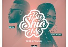 Lippy - Bu Shia Me (Feat. Ama Nova) (Prod. by Dr Ray)