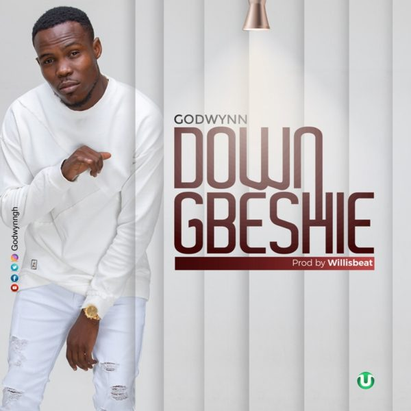 Godwynn - Downgbeshi (Prod. By WillisBeatz)