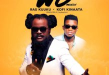 Ras Kuuku - Wo Remix (Feat. Kofi Kinaata) (Prod. By CaskeysOnit)