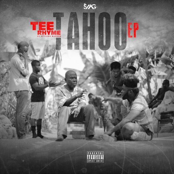 Tee Ryhme - Tahoo EP