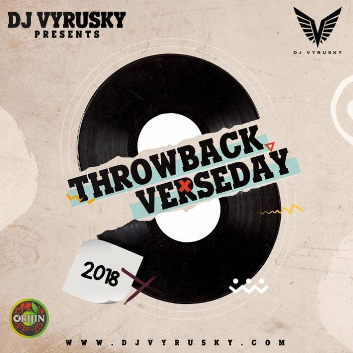 Dj Vyrusky - Throwback Verseday 2018