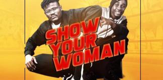 Kofi Breeze - Show Your Woman (Feat Adi Kora) (Prod. by HypeLyrix)
