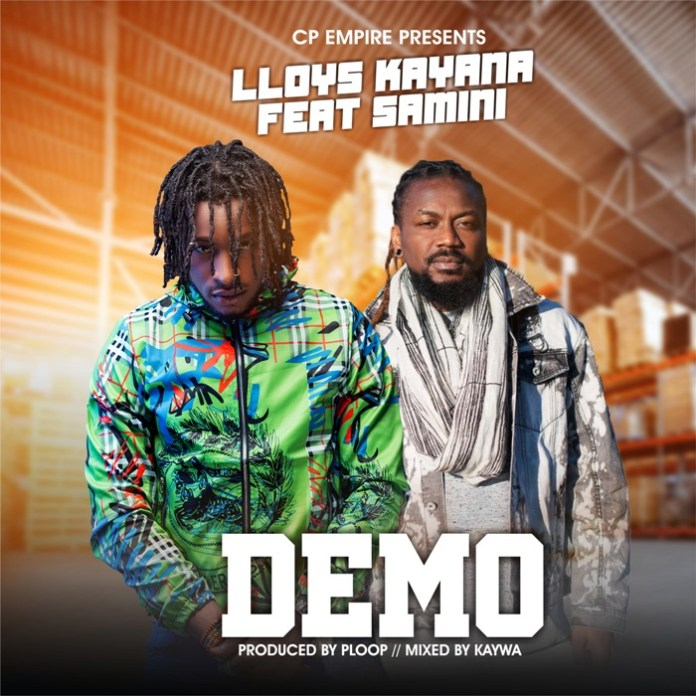 Lloys Kayana - Demo (Feat. Samin) (Prod. by Ploop)