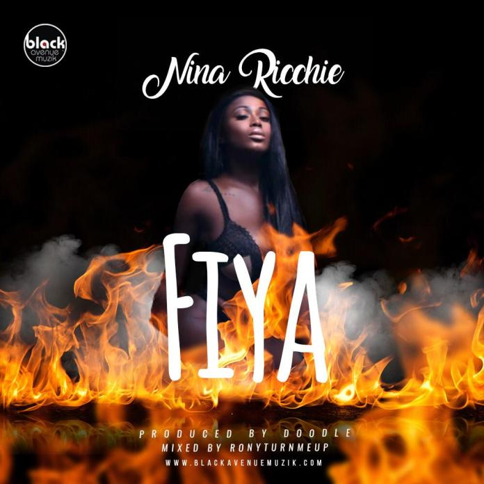 Nina Ricchie - Fiya (GhanaNdwom.com)