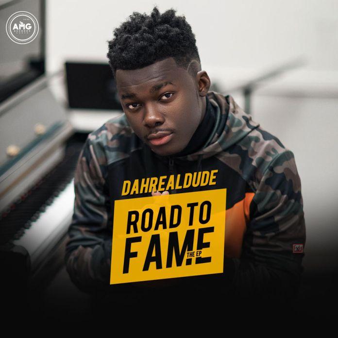 DahRealDude Road to Fame EP