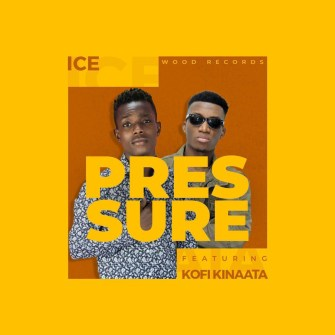 Ice - Pressure (feat Kofi Kinaata)