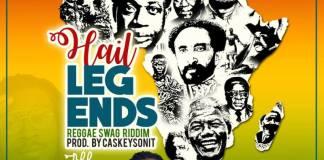 Abban - Hail Legends (Reggae Swag Riddim) (Prod. by CaskeysOnit)