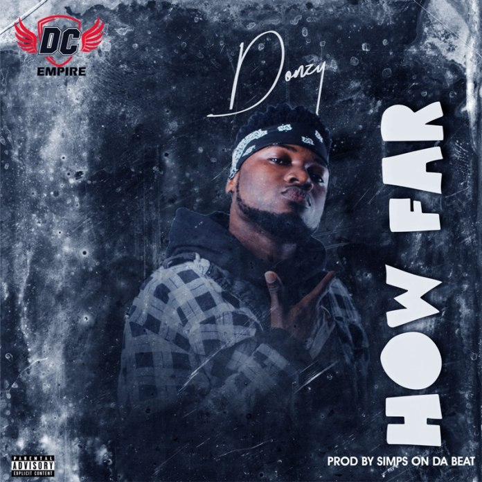 Donzy - How Far (Prod. by Simps on Da Beat)