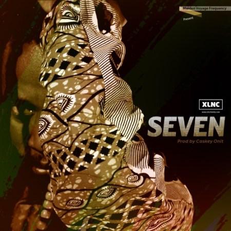 XLNC - Seven (Prod by Caskeys Onit)