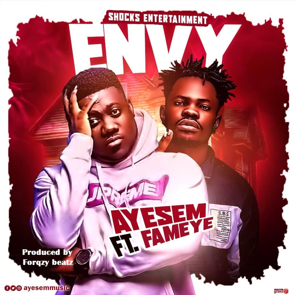 Ayesem - Envy (feat. Fameye)